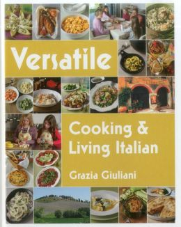 Versatile: Cooking & Living Italian