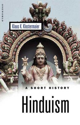 Hinduism: A Short History
