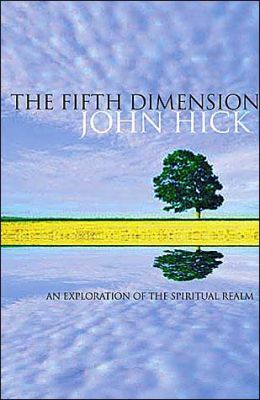 Fifth Dimension: An Exploration of the Spiritual Realm