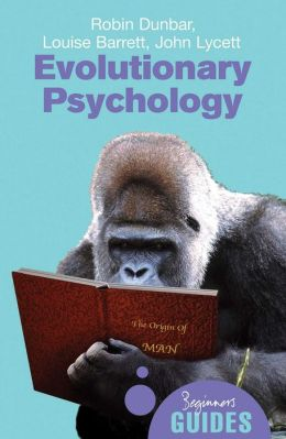 Evolutionary Psychology: A Beginner's Guide