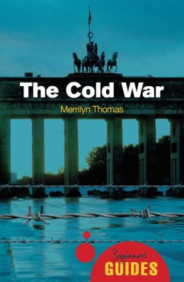 The Cold War: A Beginner's Guide