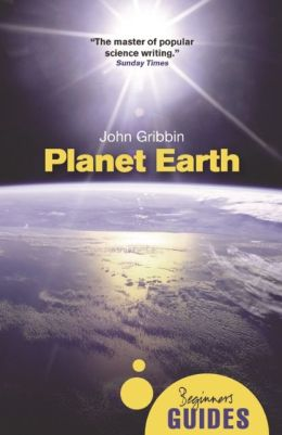 Planet Earth: A Beginner's Guide