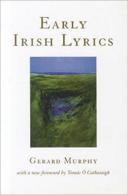 Early Irish Lyrics: 8th-12th Century