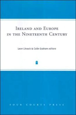 Ireland and Europe in the Nineteenth Century