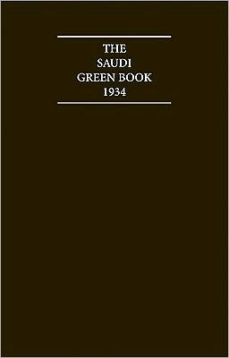 The Saudi Green Book 1934: Relations between Saudi Arabia and the Yemen