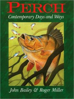 Perch: Contemporary Days and Ways