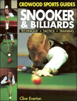 Snooker and Billiards: Techniques, Tactics, Training