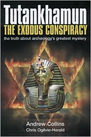 Tutankhamun - The Exodus Conspiracy: The Truth Behind Archaeology's Greatest Mystery