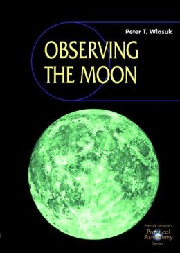 Observing the Moon [With Cross-Platformn CD-ROM]