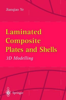 Laminated Composite Plates and Shells: 3D Modelling