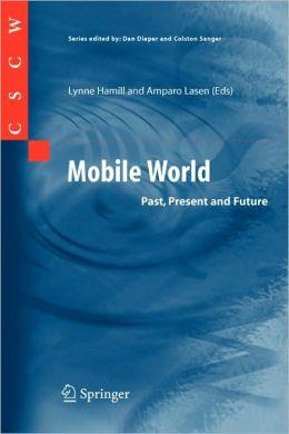 Mobile World: Past, Present and Future