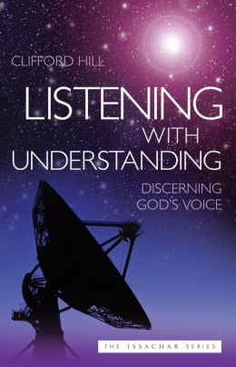 Listening with Understanding: Discerning God's Voice
