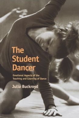 Student Dancer: Emotional Aspects of the Teaching and Learning of Dance