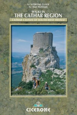 Walking in the Cathar Region: Cathar Castles of South-West France