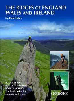 Ridges of England, Wales and Ireland: Scrambles, Rock Climbs and Winter Routes