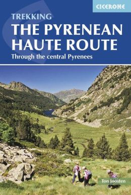 Pyrenean Haute Route: High-level trail through the Pyrenees