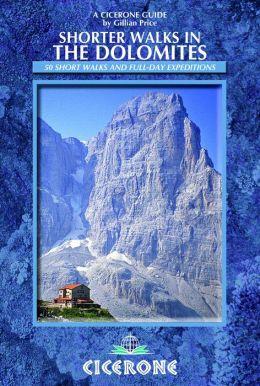 Shorter Walks in the Dolomites: 40 selected walks