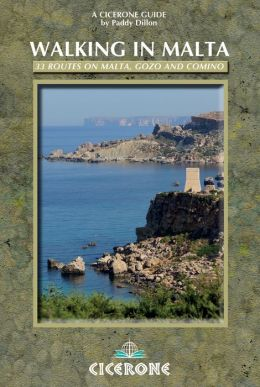 Walking in Malta: 33 Routes on Malta, Gozo and Comino