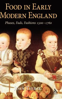 Food In Early Modern England
