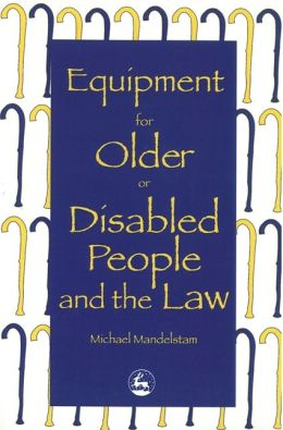 EQUIPMENT FOR OLDER OR DISABLED PE