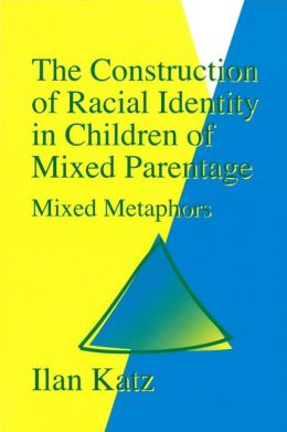 CONSTRUCTION OF RACIAL IDENTITY IN