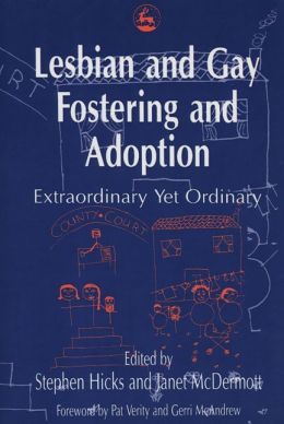 LESBIAN AND GAY FOSTERING AND ADOP