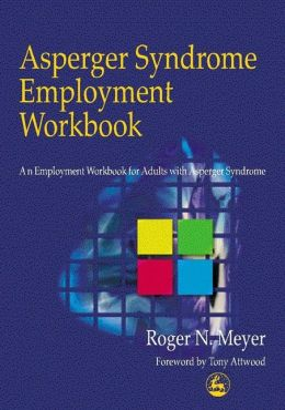 Asperger Syndrome Employment Workbook