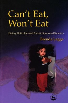 Can't Eat, Won't Eat: Dietary Difficulties and the Autism Spectrum