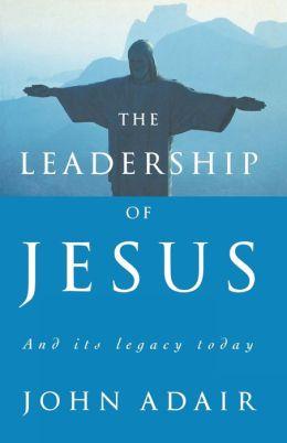 The Leadership Of Jesus