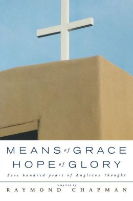 Means Of Grace, Hope Of Glory