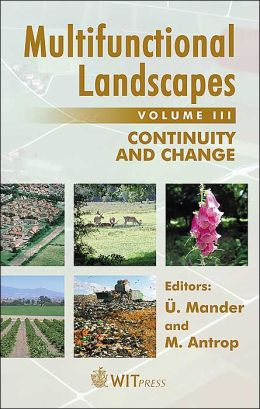 Multifunctional Landscapes: Continuity and Change