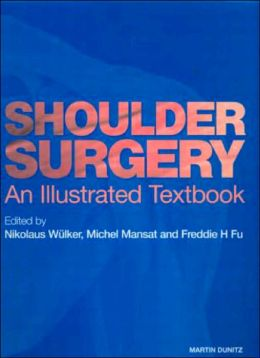 Shoulder Surgery: An Illustrated Textbook