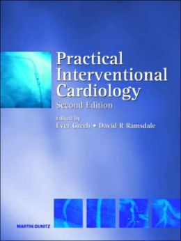 Practical Interventional Cardiology, Second Edition