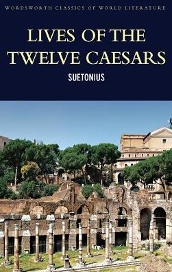 Lives of the Twelve Ceasars