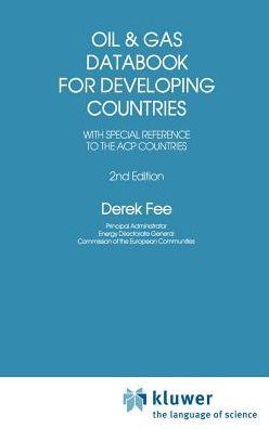 Oil and Gas Databook for Developing Countries: With special reference to the ACP countries