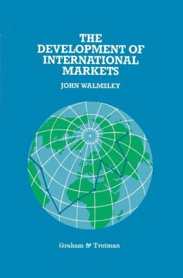 The Development of International Markets