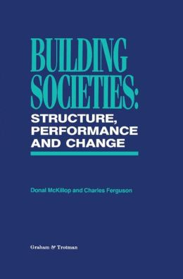 Building Societies: Structure, Performance and Change