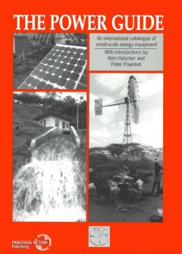 The Power Guide: An International Catalog of Small-Scale Energy Equipment