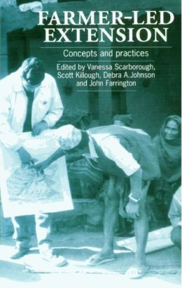 Farmer-Led Extension: Concepts and Practices