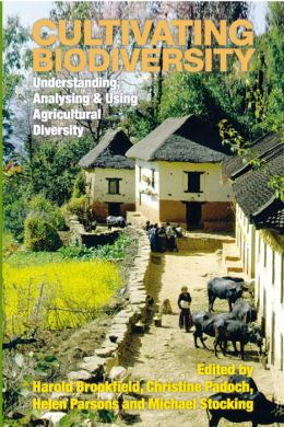 Cultivating Biodiversity: Understanding, Analysing and Using Agrodiversity