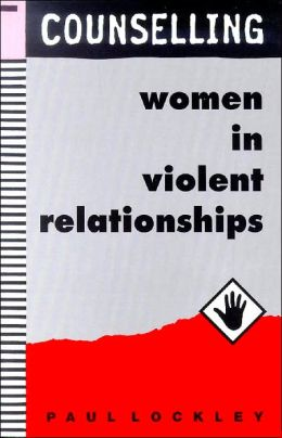 Counselling Women in Violent Relationships