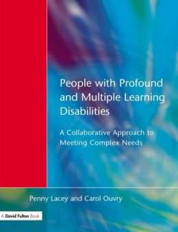 People with Profound & Multiple Learning Disabilities: A Collaborative Approach to Meeting