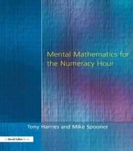 Mental Mathematics for the Numeracy Hour