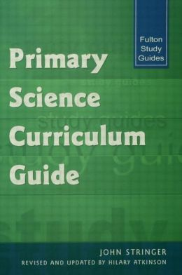 Primary Science Curriculum Guide