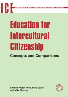 Education for Intercultural Citizenship: Concepts and Comparisons
