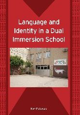 Language and Identity in a Dual Immersion School
