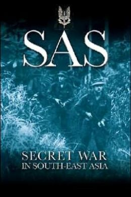 SAS: Secret War in Southeast Asia