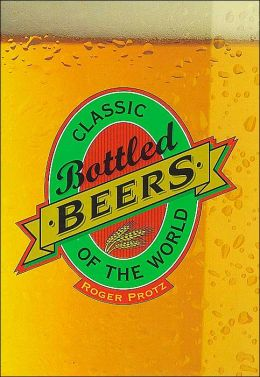Classic Bottled Beers of the World