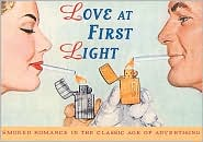 Love at First Light: Smoker Romance in the Classic Age of Advertising
