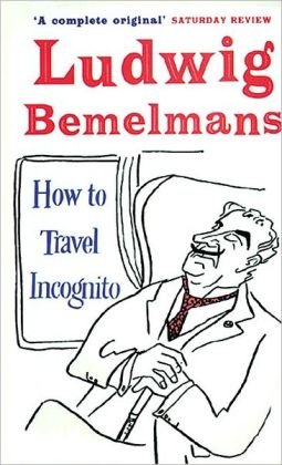 How to Travel Incognito